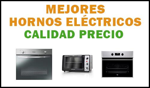 mejores hornos eléctricos calidad precio