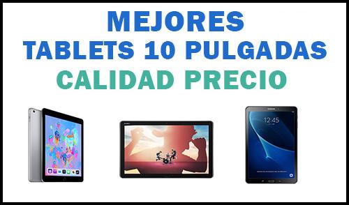 mejores tablets 10 pulgadas calidad precio